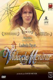 Vida de Menina – Filme 2003