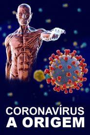 Coronavírus: A origem – Filme 2020
