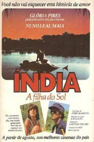 Índia, a Filha do Sol – Filme 1982