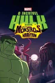 O Incrível Hulk da Marvel: Onde os Monstros Habitam – Filme 2016
