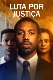 Luta por Justiça – Filme 2019