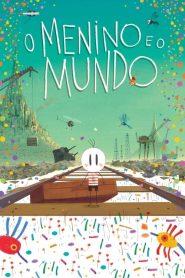 O Menino e o Mundo – Filme 2014