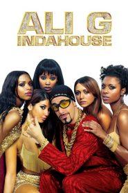 Ali G Indahouse: O Filme – Filme 2002