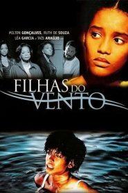 Filhas do Vento – Filme 2005