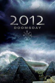2012 – O Ano da Profecia – Filme 2008