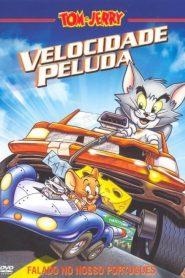 Tom e Jerry – Velozes e Ferozes – Filme 2005