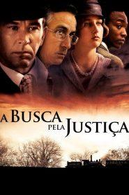 A Busca Pela Justiça – Filme 2006