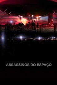Assassinos do Espaço – Filme 2012