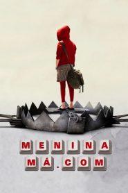 Menina Má.Com – Filme 2005
