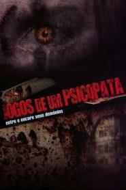 Jogos de um Pscicopata – Filme 2008