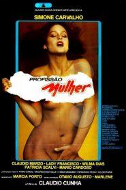 Profissão Mulher – Filme 1982