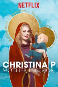 Christina P: Mother Inferior – Filme 2017