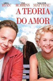 A Teoria do Amor – Filme 1994