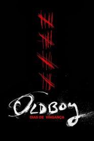 Oldboy: Dias de Vingança – Filme 2013