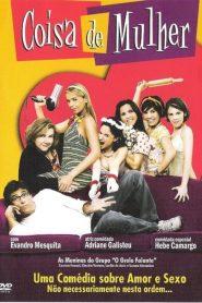 Coisa de Mulher – Filme 2005