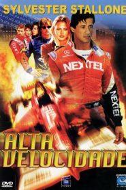 Alta Velocidade – Filme 2001