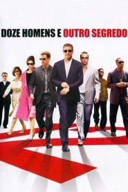 Doze Homens e Outro Segredo – Filme 2004