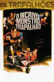 O Incrível Monstro Trapalhão – Filme 1980