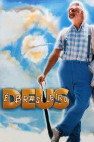 Deus é Brasileiro – Filme 2003
