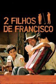 2 Filhos de Francisco – Filme 2005
