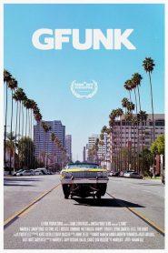 G-Funk – Filme 2017
