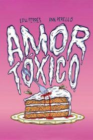 Amor tóxico – Filme 2015
