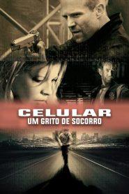 Celular – Um Grito de Socorro – Filme 2004