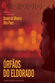 Órfãos do Eldorado – Filme 2015