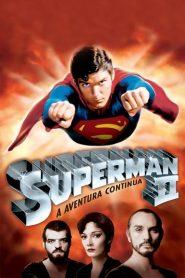 Superman II: A Aventura Continua – Filme 1980