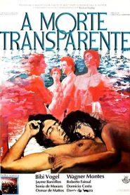 A Morte Transparente – Filme 1978