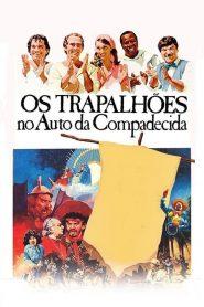 Os Trapalhões no Auto da Compadecida – Filme 1987