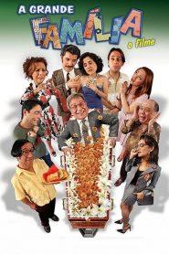 A Grande Família – O Filme – Filme 2007