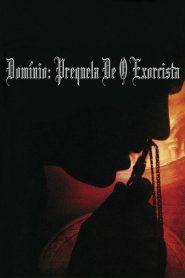 Domínio: Prequela do Exorcista – Filme 2005