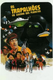 Os Trapalhões na Guerra dos Planetas – Filme 1978
