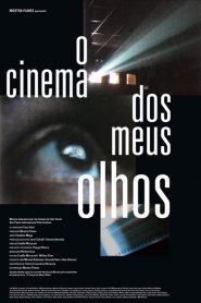 O Cinema dos Meus Olhos – Filme 2007
