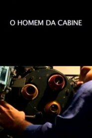 O Homem da Cabine – Filme 2008