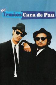 Os Irmãos Cara de Pau – Filme 1980
