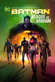 Batman – Ataque ao Arkham – Filme 2014