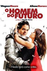 O Homem do Futuro – Filme 2011