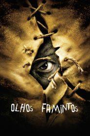 Olhos Famintos – Filme 2001