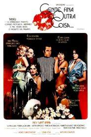 Gente Fina é Outra Coisa – Filme 1977
