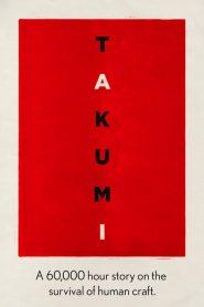 Takumi: Uma história de 60,000 Horas Sobre a Sobrevivência da Arte Humana – Filme 2019
