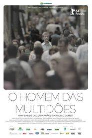 O homem das multidões – Filme 2013