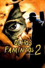 Olhos Famintos 2 – Filme 2003