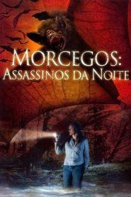 Morcegos: Assassinos da Noite – Filme 2005
