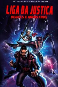 Liga da Justiça: Deuses e Monstros – Filme 2015