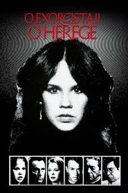 O Exorcista II – O Herege – Filme 1977