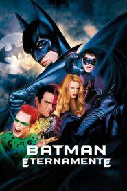 Batman Eternamente – Filme 1995
