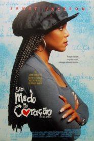 Sem Medo no Coração – Filme 1993