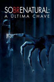 Sobrenatural: A Última Chave – Filme 2018